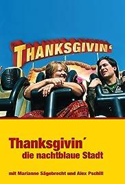 Thanksgivin', die nachtblaue Stadt Poster