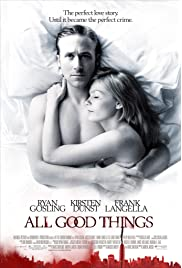 Download All Good Things (2010) Movie