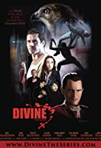 Divine: The Series