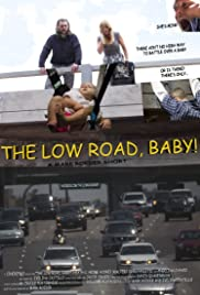 The Low Road, Baby Poster