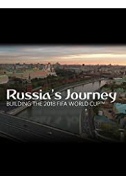Russia's Journey: Building the 2018 FIFA World Cup