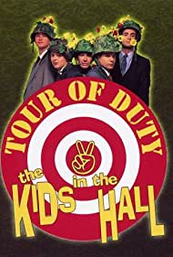 Kids in the Hall: Tour of Duty Poster - Movie Forum, Cast, Reviews