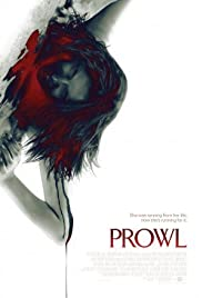 Prowl (2010) Poster - Movie Forum, Cast, Reviews