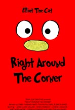Right Around the Corner