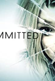Committed(2011) Poster - Movie Forum, Cast, Reviews