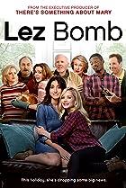Lez Bomb (2018) Poster