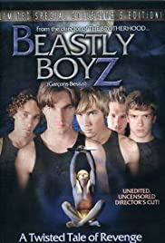Beastly Boyz (2006) Poster - Movie Forum, Cast, Reviews