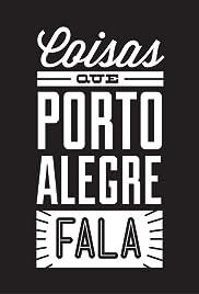 Coisas que Porto Alegre Fala Poster