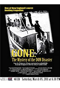 Primary photo for Gone: The Mystery of the Don Disaster