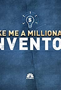 Primary photo for Make Me a Millionaire Inventor