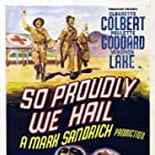Veronica Lake, Claudette Colbert, George Reeves, and Paulette Goddard in So Proudly We Hail! (1943)