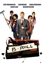 Adam Herschman, Kurt Braunohler, Josh Brener, and Meghan Falcone in B-Roll (2019)