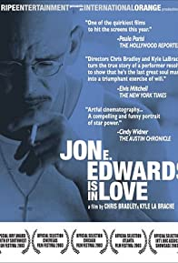 Primary photo for Jon E. Edwards Is in Love
