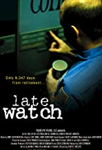 Late Watch
