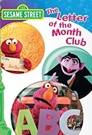 Sesame Street The Letter Of The Month Club.Sesame Street The Letter Of The Month Club Video 2007 Imdb