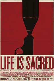 Life Is Sacred (2014)