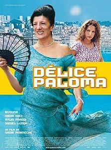 Délice Paloma (2007)