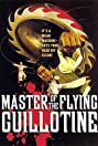 Master of the Flying Guillotine (1976) Poster