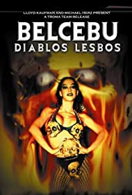 Belcebú: Tómame, soy tu Puta del Infierno (2005)
