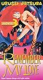 Urusei Yatsura 3: Remember My Love (1985) Poster