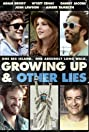 Growing Up and Other Lies (2014) Poster
