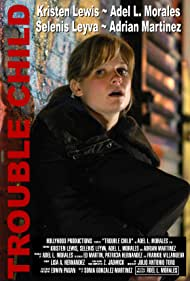 Trouble Child (2010)