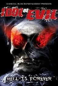 Idol of Evil (2009)