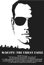 McDuffy: The Urban Eagle