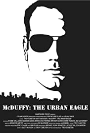 McDuffy: The Urban Eagle Poster