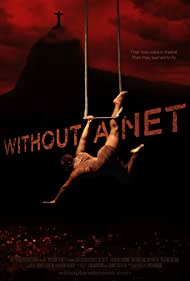 Without a Net (2012)
