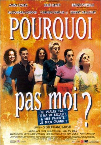 Pourquoi pas moi? (1999)