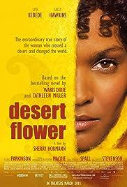 Desert Flower(2009) Poster - Movie Forum, Cast, Reviews