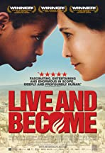 Live and Become