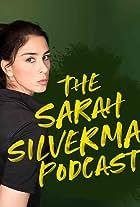 The Sarah Silverman Podcast