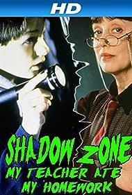 Shadow Zone: My Teacher Ate My Homework (1997) Poster - Movie Forum, Cast, Reviews