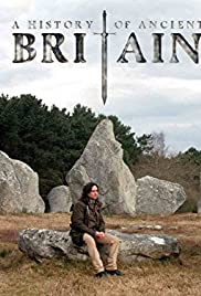 A History of Ancient Britain Poster - TV Show Forum, Cast, Reviews