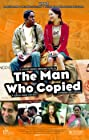 The Man Who Copied (2003) Poster