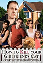 How to Kill Your Girlfriend's Cat