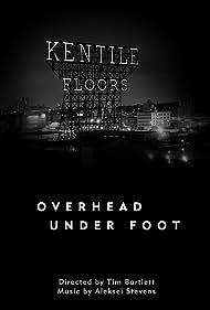Overhead Under Foot (2014)