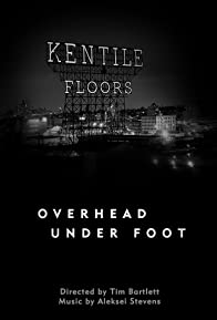 Primary photo for Overhead Under Foot
