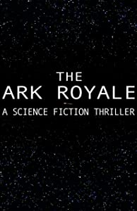 Top 10 des sites de téléchargement de films gratuits The Ark Royale [mp4] [640x320] by Chandler Kravitz