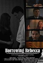 Borrowing Rebecca