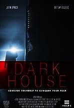 Dark House