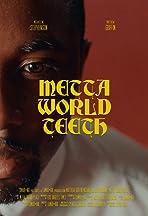 Metta World Teeth
