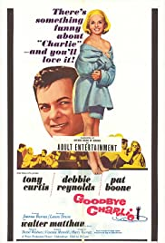 Goodbye Charlie (1964) Poster - Movie Forum, Cast, Reviews