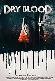 Dry Blood (2017) 720p