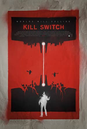 Movie Kill Switch (2017)