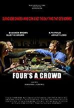 Four's a Crowd