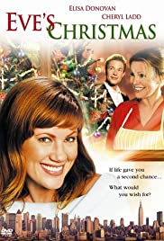 9d0bf3218ad6 Eve's Christmas (TV Movie 2004) - IMDb