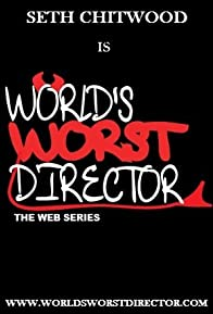 Primary photo for World's Worst Director